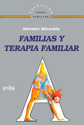 familias y terapia familiar salvador minuchin