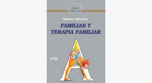 familias y terapia familiar salvador minuchin