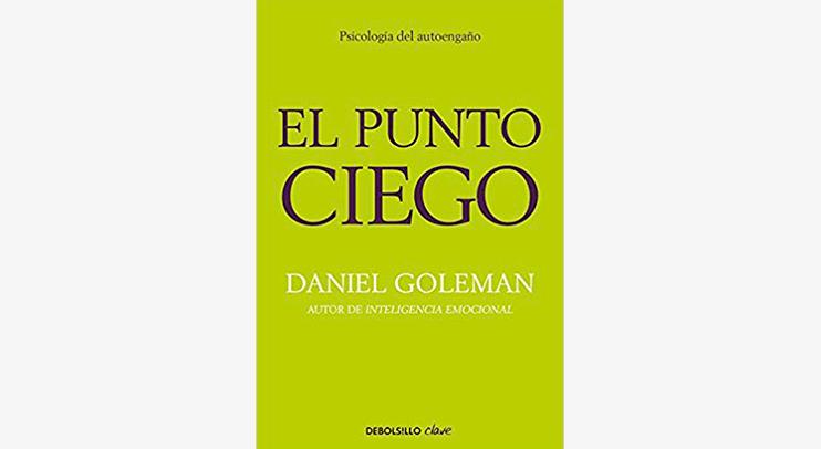 El Punto Ciego  Daniel Goleman