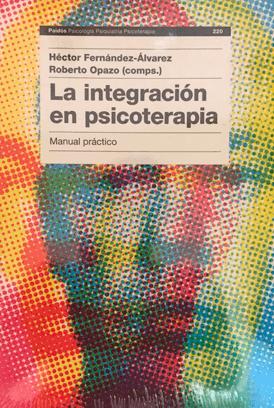 la integración en psicoterapia manual práctico héctor fernández