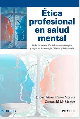 ética profesional en salud mental joaquín pastor morales