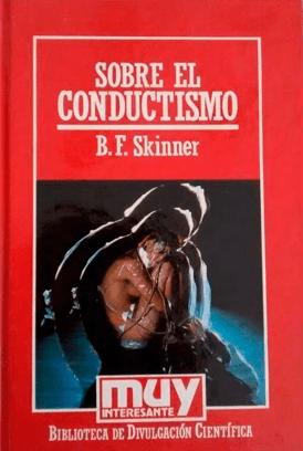 sobre el conductismo b f Skinner