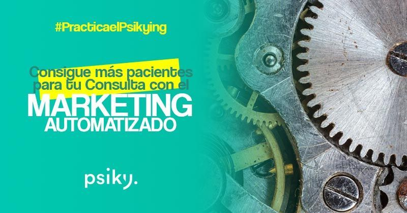 automatización de marketing para conseguir más pacientes de psiclogía