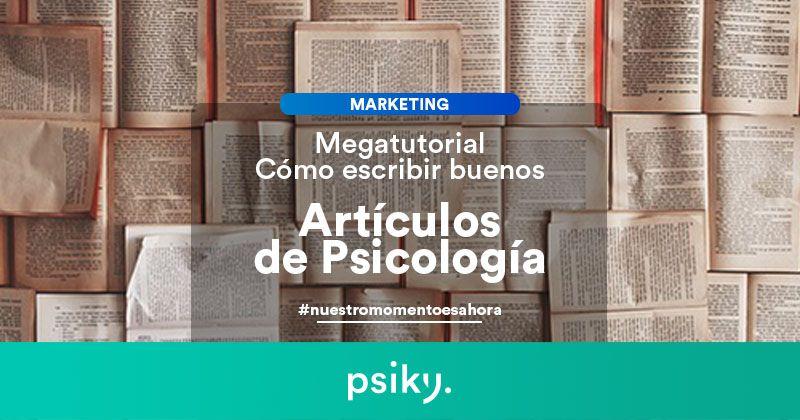 marketing para psicólogos escribir artículos de psicología