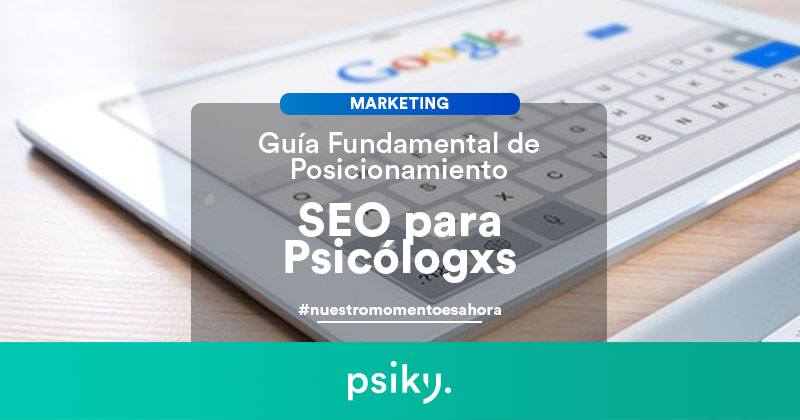 marketing para psicólogos posicionamiento seo