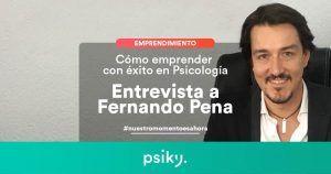 emprendimiento en psicología entrevista a Fernando Pena