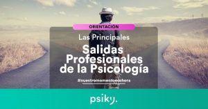 salidas profesionales de la psicología qué hacer al acabar la carrera de psicología