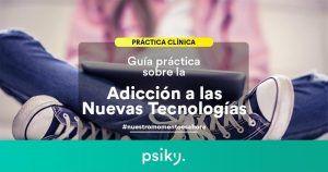 guia practica y tratamiento para la adiccion a las nuevas tecnologias