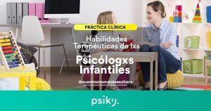 habilidades terapeuticas del psicologo infantil