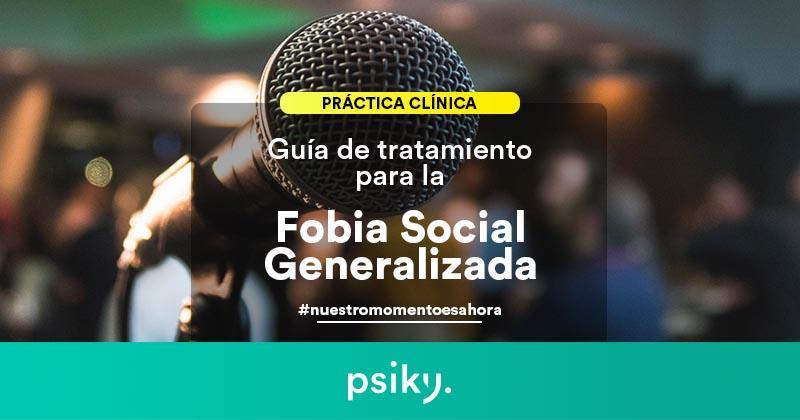 guía de tratamiento para la fobia social generalizada