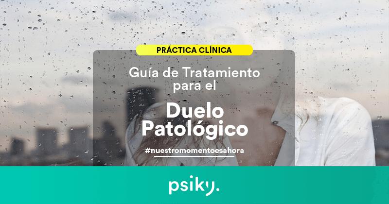 tratamiento del duelo patológico y sus fases